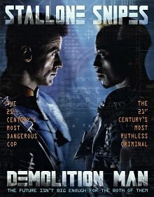 Demolition Man ตำรวจมหาประลัย 2032 1993