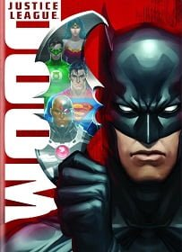 Justice League Doom จัสติซ ลีก ศึกพิฆาตซูเปอร์ฮีโร่ HD