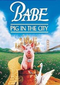 Babe: Pig in the City 2 หมูน้อยหัวใจเทวดา ภาค2