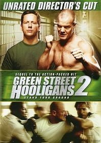 Green Street Hooligans 2 Stand your Ground ฮูลิแกนส์ อันธพาลลูกหนัง 2