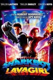 The Adventures of Sharkboy and Lavagirl (2005) อิทธิฤทธิ์ไอ้หนูชาร์คบอยกับสาวน้อยพลังลาวา