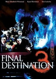 Final Destination 3 โกงความตาย เย้ยความตาย ภาค 3