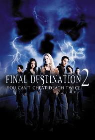 Final Destination 2 โกงความตาย แล้วต้องตาย ภาค 2