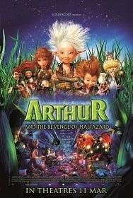Arthur and The Revenge Of Maltazard อาร์เธอร์ 2 ผจญภัยเจาะโลกมหัศจรรย์ 2009