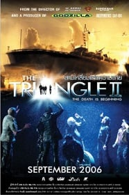 The Triangle 2 : The Death Is Beginning (2005) สามเหลี่ยมแห่งความตาย