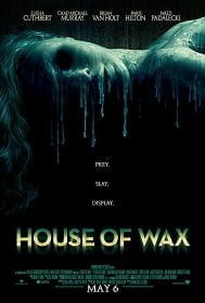 House of Wax บ้านหุ่นผี