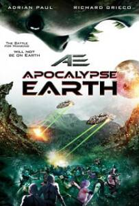 AE: Apocalypse Earth สยองโลกมฤตยู [HD]