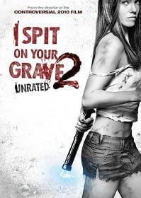 I Spit On Your Grave 2 (2013) : แค้นนี้ต้องฆ่า