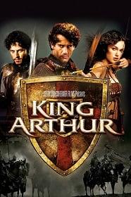 King Arthur คิง อาร์เธอร์ ศึกจอมราชันย์อัศวินล้างปฐพี
