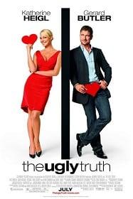 The Ugly Truth : ญ.หญิงรักด้วยใจ ช.ชายรักด้วย...
