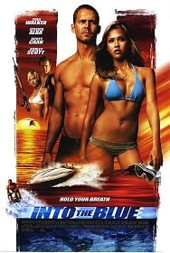 Into the Blue อินทู เดอะ บลู ดิ่งลึก ฉกมหาภัย 2005