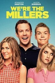 We are the Millers มิลเลอร์ มิลรั่ว ครอบครัวกำมะลอ