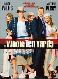 The Whole Ten Yards (2004) ปล้นอึดท้ายครัว