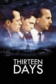 Thirteen Days 13 วัน ปฏิบัติการหายนะโลก
