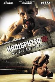 Undisputed III Redemption คนทมิฬ กำปั้นทุบนรก 3