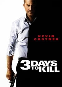3 Days To Kill (2014) 3 วันโคตรอันตราย