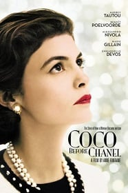 Coco Avant Chanel ก่อนโลกเรียกเธอ ชาแนล