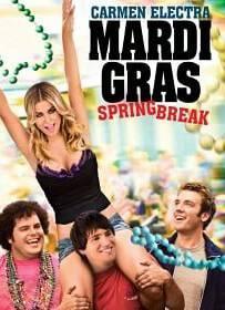 Mardi Gras: Spring Break Unrated มาร์ติ กราส สามโจ๋ซ่าส์ปาร์ตี้สะบึม