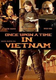 Once Upon A Time In Vietnam จอมคนดาบมหากาฬ