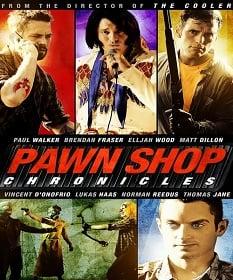 Pawn Shop Chronicles ปล้น วาย ป่วง