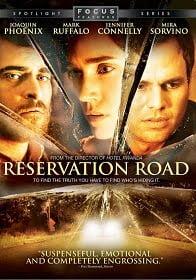 Reservation Road สองชีวิตหนึ่งโศกนาฎกรรมบรรจบ