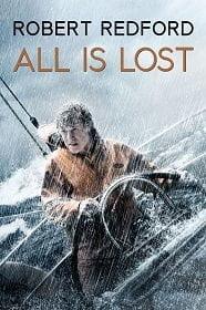 All Is Lost ออล อีส ลอสต์