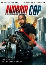 Android Cop แอนดรอยด์คอป ตำรวจจักรกล