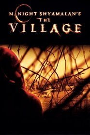 The Village หมู่บ้าน สาป สยอง