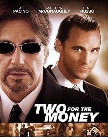 Two for the Money พลิกเหลี่ม มนุษ์เงินล้าน