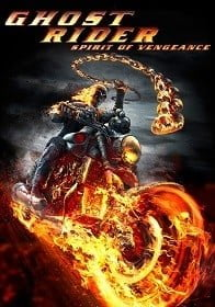Ghost Rider 2: Spirit of Vengeance โกสต์ ไรเดอร์ อเวจีพิฆาต