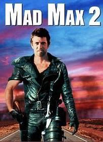 Mad Max 2: The Road Warrior (1981) แมดแม็กซ์ ภาค 2