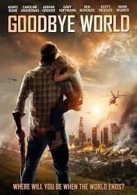 Goodbye World หายนะวันลาโลก