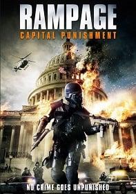 Rampage: Capital Punishment 2 คนโหดล้างเมืองโฉด 2