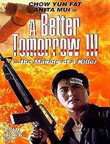 A Better Tomorrow 3 โหด เลว ดี ภาค 3