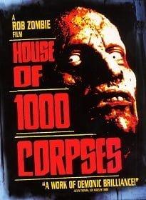 House Of 1000 Corpses อาถรรพ์วิหารผีนรก