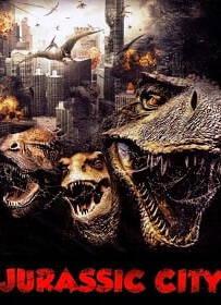 Jurassic City จูราสสิค ซิตี้ ฝูงพันธุ์ล้านปีถล่มเมือง
