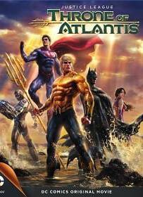 Justice League: Throne of Atlantis จัสติซ ลีก: ศึกชิงบัลลังก์เจ้าสมุทร