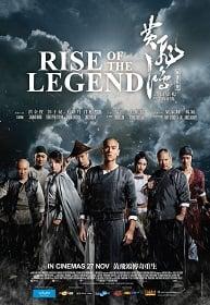 Rise of the Legend หวงเฟยหง พยัคฆ์ผงาดวีรบุรุษกังฟู
