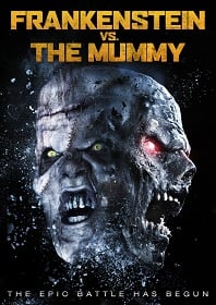 ดูหนัง Frankenstein vs. The Mummy (2015) HD