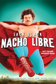 Nacho Libre นายนักบุญ คุณนักปล้ำ