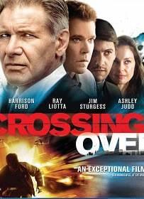 Crossing Over (2009) ครอสซิ่งโอเวอร์ สกัดแผนยื้อฉุดนรก