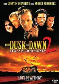 From Dusk Till Dawn 2 ผ่านรกทะลุตะวัน ภาค 2