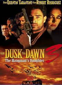 From Dusk Till Dawn 3 เขี้ยวนรกดับตะวัน ภาค 3