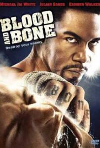 Blood and Bone (2009) โคตรคนกำปั้นสั่งตาย