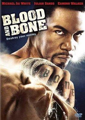 Blood and Bone โคตรคนกำปั้นสั่งตาย