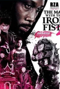 The Man with the Iron Fists 2 วีรบุรุษหมัดเหล็ก 2