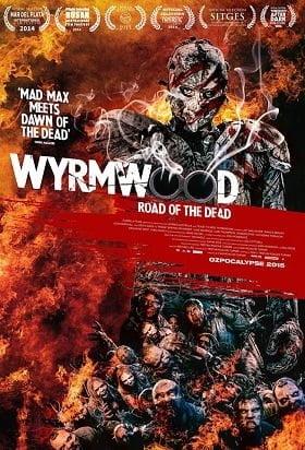 Wyrmwood Road of the Dead แมดแบร์รี่ ถล่มซอมบี้ ผีแก๊สโซฮอล์