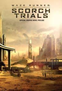 วงกตมฤตยู 2 สมรภูมิมอดไหม้ Maze Runner 2 The Scorch Trials