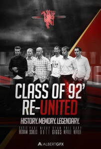 The Class of 92 รวมดาวปี 92 สุดยอดขุนพลทีมนักเตะ