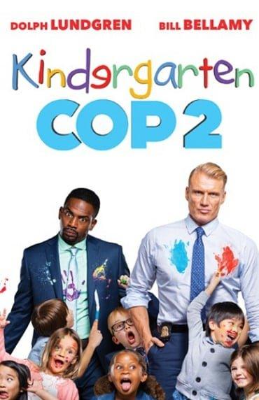 Kindergarten Cop 2 (2016) ตำรวจเหล็ก ปราบเด็กแสบ 2